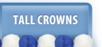 Tall Crowns